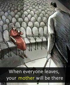 When Everyone Leaves Your Mother Will Be There Love My Parents Quotes, Mom And Dad Quotes, Daughter Love Quotes, Love U Mom, Mother Quotes, Family Quotes, Life Lesson Quotes, Real Life Quotes, Reality Quotes