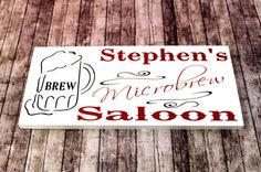 Microbrew Saloon Reception sign with the by OurHobbyToYourHome