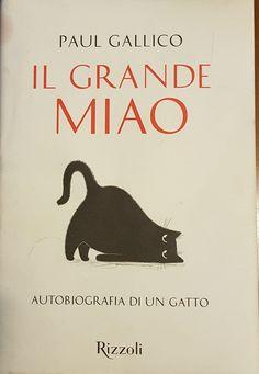 Autobiografia di una gattina, una lettura simpatica. Ora ho la conferma che i mie gatti sono innamorati  pazzi di me ! Miaooo