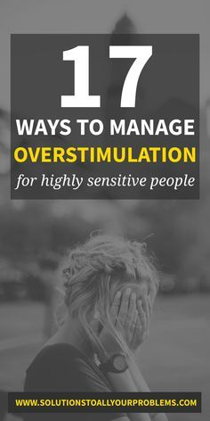 Sensory overstimulation in adults is something a highly sensitive person (HSP) has to deal with on a daily basis. Check out these tips for managing overstimulation from someone who has been there. Sensitive People, Highly Sensitive Person Traits, Stress Relief, Self Improvement, Self Help, Need To Know, Life Hacks, Selfie, Check