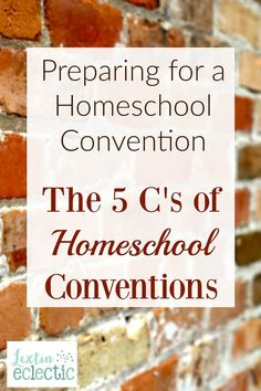 Homeschool Conventions | Homeschool Tips | I've learned several things after my years of attending homeschool conventions - I call them my 5 C's of conventions. Learn what they are and get helpful tips for attending a homeschool convention.