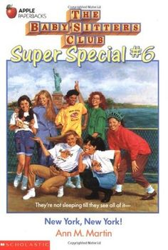 New York, New York! (The Baby-Sitters Club Super Special #6)