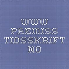 www.premiss-tidsskrift.no