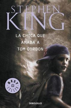 La Chica que Amaba a Tom Gordon de Stephen King.