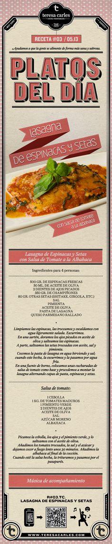 RECETA #03 / 05.13 Lasagna de Espinacas y Setas con Salsa de Tomate a la Albahaca www.teresacarles.com