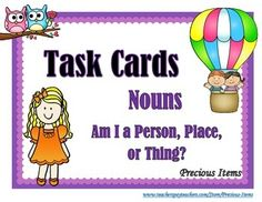 Students will complete the Task Cards:  Nouns - Am I a Person, Place, or Thing?  The task cards can be used to review nouns.  Place the task cards in your literacy stations so students can work on them individually.  There are 42 task cards plus a cover and a direction card.