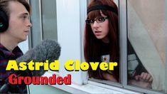 Astrid Clover - Grounded
