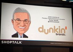 John Costello - President Global Marketing & Innovation @ Dunkin' Donuts - Shows us how they keep their 65-year-old icon relevant in this age of disruption! over 17 million downloads on their app! #dunkindonuts #shoptalk16 #24notion @dunkindonuts