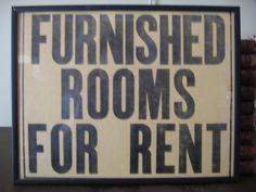 SOLD - RESERVED FOR HILARYG84 Vintage FURNISHED ROOMS FOR RENT Sign