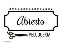Cartel abierto peluquería #Peluqueria