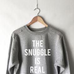 The Snuggle is Real Sweatshirt in Grey