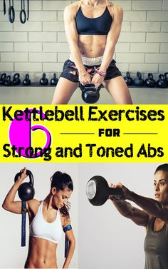 6 Kettlebell Exercises for Strong and Toned Abs