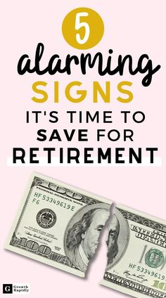 Saving for retirement is one of the important things you can do to your financial life. Here are the signs that it's time to start saving for retirement