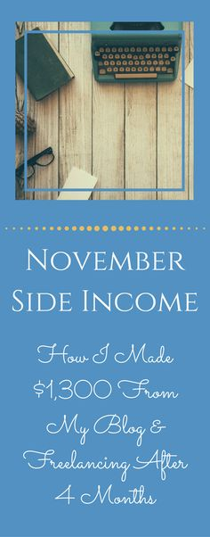 How I made $1300 in blog & freelance income in 5 months! If I can do it, so can you! See how I made money as a new blogger. via @becomingwellthy
