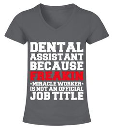 Dental Assistant Miracle Worker T shirt Dental Hygienists