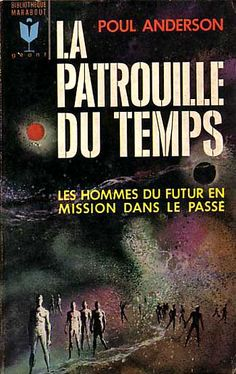 La Patrouille du Temps by Poul Anderson #book #cover