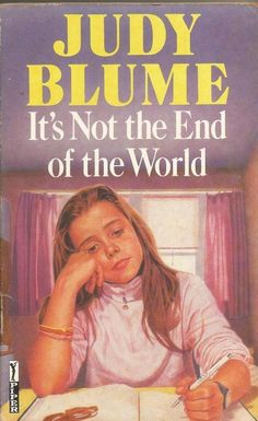 It s Not The End of the World by Judy Blume - S/Hand -Paperback