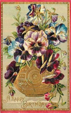 Old postcard, Happy Birthday with Pansies Vintage Birthday Cards, Vintage Greeting Cards, Vintage Ephemera, Birthday Greeting Cards, Vintage Paper, Floral Vintage, Vintage Flowers, Etiquette Vintage, Vintage Seed Packets