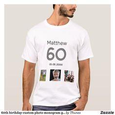 60th birthday custom photo monogram guy T-Shirt 90th Birthday Parties, Boys T Shirts, Custom Photo, Monogram, Guys, Mens Tops, 30th, Monograms, Sons