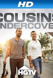 Watch Cousins Undercover Free Online. Follows Anthony and John lowering the wrecking ball on outdated, dysfunctional spaces, and surprising neighborhood heroes with stunning renovations.