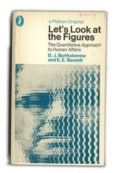Let's Look at Figures by D.J. Bartholomew and E.E. Bassett