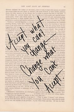 dictionary art vintage ACCEPT What You Can't Change, CHANGE What You Can't Accept - vintage book page - inspirational quotes. 9.00, via Etsy.