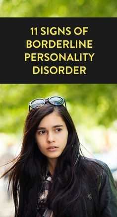 11 Signs of Borderline Personality Disorder