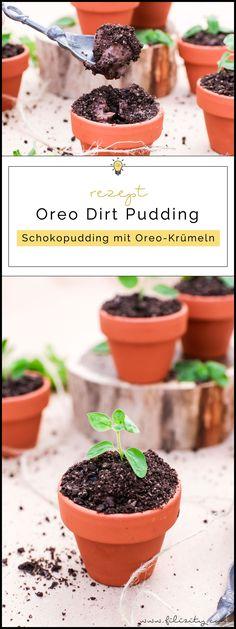 Oreo Dirt Pudding - Schoko-Pudding im Blumentopf mit Kekskrümeln und Kräutern   Perfekt als Dessert und Party-Food für Geburtstage & Co.   Filizity.com   Food-Blog aus dem Rheinland