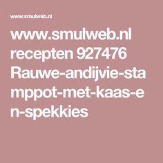 www.smulweb.nl recepten 927476 Rauwe-andijvie-stamppot-met-kaas-en-spekkies