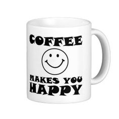 Coffee makes You Happy Mug by TalkieAboutCoffee on Etsy