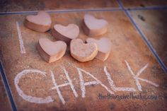 Heart Sidewalk Chalk for Valentine's Day! - Oh, The Things We'll Make!