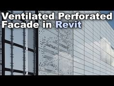 (28) Perforated Ventilated Facade - Revit Wall Tutorial - YouTube Revit City, Learn Revit, Building Information Modeling, Revit Architecture, Autocad, Facade, Social Media, Education, Wall