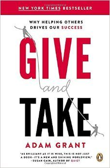 """A few years ago the CEO of the company I was working for asked all the company directors to read """"Give and Take."""" The book, by organizational psychologist Adam Grant, asserts there are three types of… Grant Show, Adam Grant, This Is A Book, The Book, Shakira, Reading Lists, Book Lists, Reading Time, New Books"""