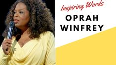 Listen to these inspiring words from Oprah.
