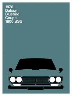 RECENT WORK: A series of prints depicting1970's cars for PrintCollection.com Japanese Domestic Market, Bmw Classic Cars, Classic Car Show, Gig Poster, Jdm, Datsun Bluebird, Bluebird Buses, Volkswagen Golf Mk2, Illustration Photo