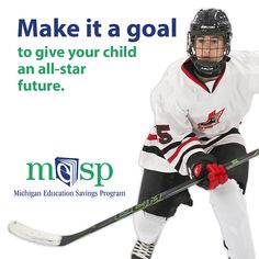 Score the biggest goal in the biggest game of your child's life - start a 529 college savings account and score an all-star future!