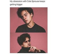 Relatable huh? COLE SPROUSE!!