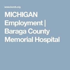 MICHIGAN Employment | Baraga County Memorial Hospital
