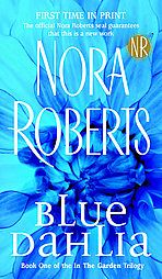 Blue Dahlia by Nora Roberts (2004, Paperback)