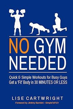 You Don't Need The Gym to Look Fit!