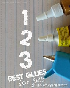 the best glues for all felt crafts including felt sheets, needle felting, and wet felting - also the pros, cons and when/where to use them - a GREAT rundown of the basics!