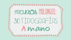 recursos molongos: 30 tipografías a mano | milowcost♥