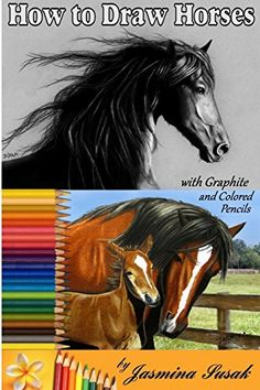 How to Draw Horses: with Graphite and Colored Pencils by ... https://www.amazon.com/dp/1523773510/ref=cm_sw_r_pi_dp_x_LJzezbFTFEPYS