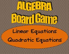 Would you like a different way for your algebra students to practice or review solving linear and quadratic equations? This board game is fun for the students while they sharpen their skills and deepen their understanding of important concepts. $