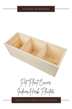 A pine tree box! This box is untreated wood organizer ! Ready to use as it is or can be transform into your own creation! It is separated into 3 compartments and it is big enough to store plants inside. #decoupagewoodbox, #naturalwoodbox, #concrete,#largeplanterpot, #tallwoodenbox, #mediumplantpot, #bohoplantpot, #potplantcover, #indoorherbplanter, #cactiplanter, #herbplanterindoor, #herbgardenplanter, #woodenboxplanter Herb Garden Planter, Herb Planters, Wooden Planters, Planter Pots, Unfinished Wood Boxes, Painted Wooden Boxes, Wooden Box Centerpiece, Plant Covers, Wooden Organizer