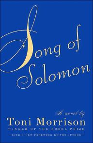 Song of Solomon | Toni Morrison.