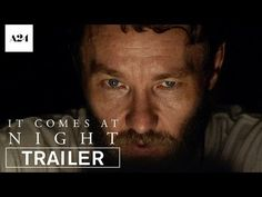 It Comes At Night | Official Trailer HD | A24 - YouTube