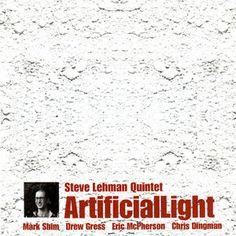 "STEVE LEHMAN QUINTET: "" artificiallight "" ( fresh sound records ) personnel: Steve Lehman (as), Mark Shim (ts), Chris Dingman (vb), Drew Gress (b), Eric McPherson (d) http://www.qobuz.com/fr-fr/album/artificial-light-steve-lehman/8427328421867"