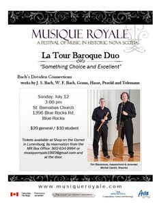 Sunday, July 12 at 3:00 pm St. Barnabas Church, Blue Rocks Tickets are $20, available from Shop on the Corner in Lunenburg and by reservation from the MR Box Office at 902-634-9994 or musiqueroyale1985@gmail.com and at the door. Student tickets are $10 at the door
