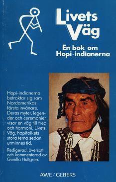 Gunilla Hultgren bilder   en bok om hopi-indianerna 1977, Gebers/ Norstedts, andra upplagan 1985 ...